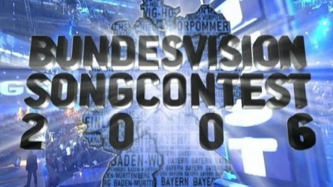 Bundesvision Song Contest 2006 - Teil 1