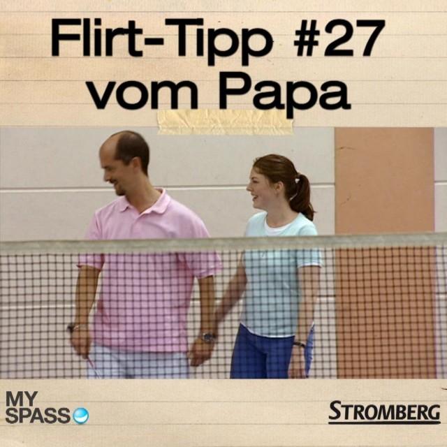 Flirt-Tipp #27 vom Papa