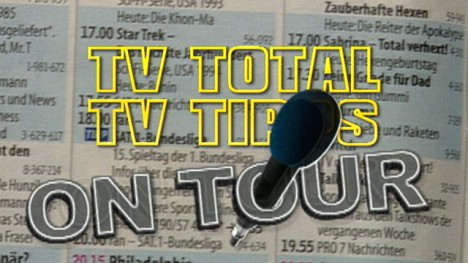 TV total TV-Tipps on Tour