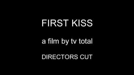 First Kiss - Director´s Cut
